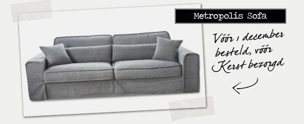 Metropolis Sofa | Vóór december besteld, vóór Kerst bezorgd